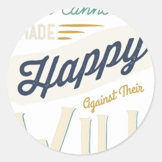 Los hombres no pueden ser hechos felices contra su pegatina redonda