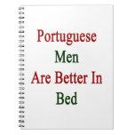 Los hombres portugueses son mejores en cama cuadernos