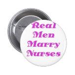 Los hombres reales casan a enfermeras pin