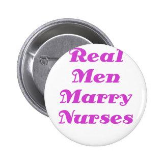 Los hombres reales casan a enfermeras pin redondo 5 cm