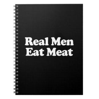 Los hombres reales comen la carne libreta