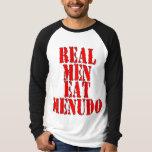 Los hombres reales comen Menudo Playera