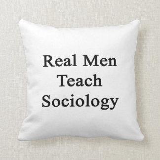 Los hombres reales enseñan a la sociología cojines