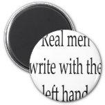 Los hombres reales escriben con la mano izquierda iman
