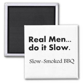 Los hombres reales hacen él lento, Bbq Imán Cuadrado