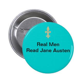 Los hombres reales… leyeron a Jane Austen Pin Redondo De 2 Pulgadas