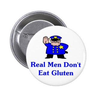Los hombres reales no comen el gluten pin redondo 5 cm