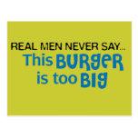 Los hombres reales nunca dicen - esta hamburguesa  tarjetas postales