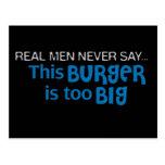 Los hombres reales nunca dicen - esta hamburguesa  postal