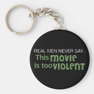 Los hombres reales nunca dicen - esta película es  llavero redondo tipo pin