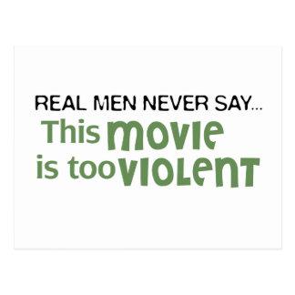 Los hombres reales nunca dicen - esta película es postales