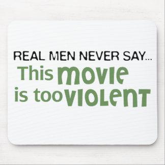 Los hombres reales nunca dicen - esta película es  tapete de raton