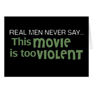 Los hombres reales nunca dicen - esta película es  tarjeta de felicitación