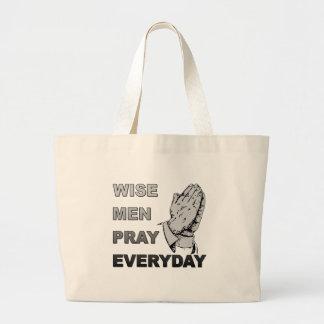 Los hombres sabios ruegan diario bolsa tela grande