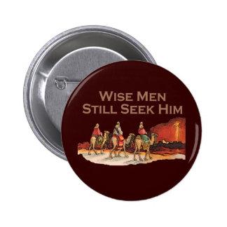 Los hombres sabios todavía lo buscan, navidad pin redondo de 2 pulgadas