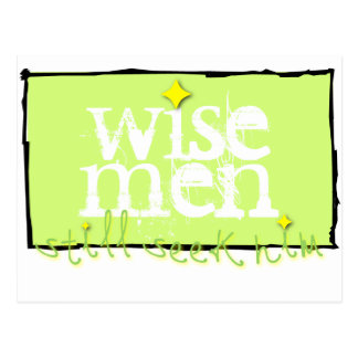 Los hombres sabios todavía lo buscan postales