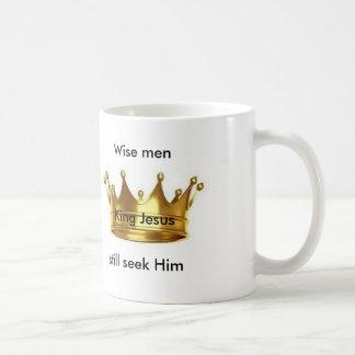 Los hombres sabios todavía lo buscan taza de café