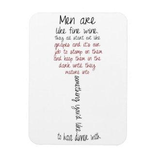 Los hombres son como el imán de la cita del vino f
