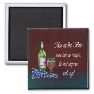 ¡Los hombres son como el vino! Regalos chistosos d Imán De Frigorifico