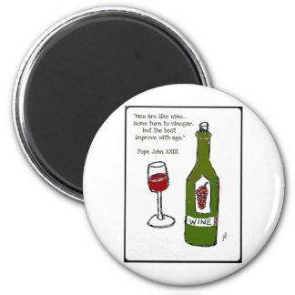 Los hombres son como el vino - una cierta vuelta a iman para frigorífico
