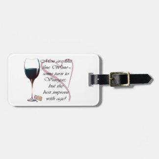 Los hombres son como los regalos chistosos del vin etiqueta para equipaje