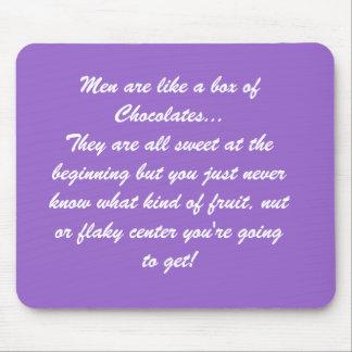 Los hombres son como una caja de chocolates tapetes de raton