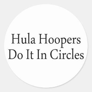 Los Hoopers de Hula lo hacen en círculos Pegatina Redonda