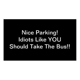 Los idiotas agradables del estacionamiento como tarjetas de visita