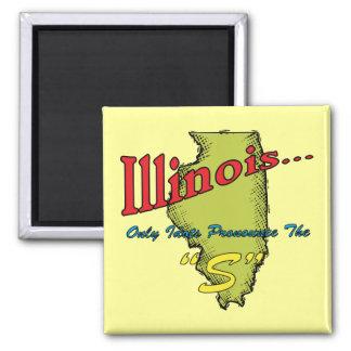 Los idiotas del ~ del lema de Illinois IL solament Imanes Para Frigoríficos