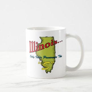 Los idiotas del ~ del lema de Illinois IL Taza Clásica