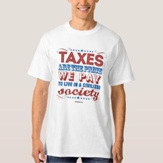 Los impuestos son el precio que pagamos - poleras