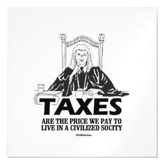 Los impuestos son el precio que pagamos