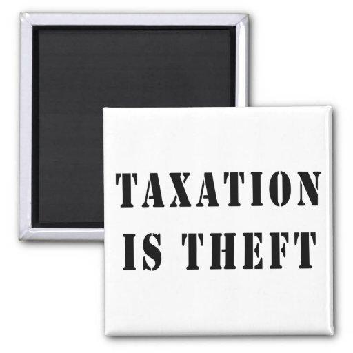 Los impuestos son hurto imán para frigorífico