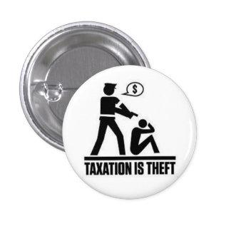 Los impuestos son perno del hurto pin