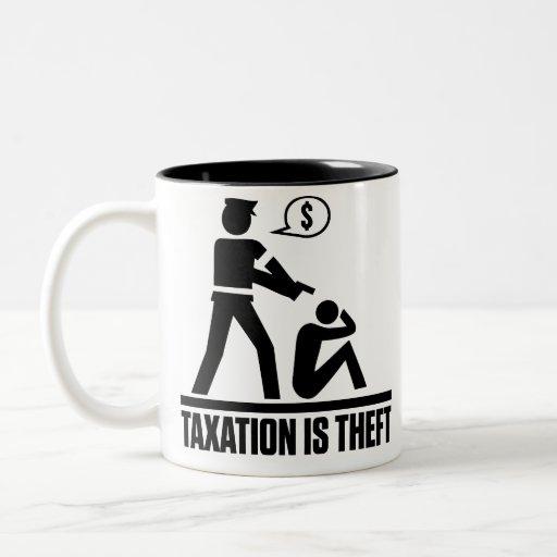 Los impuestos son tazas del hurto