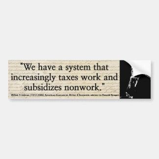 Los impuestos trabajo de MILTON FRIEDMAN y Pegatina Para Auto
