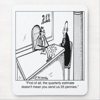 Los impuestos trimestrales no significan 25¢ mousepad