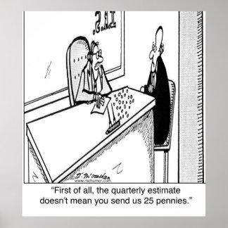 Los impuestos trimestrales no significan 25¢ póster