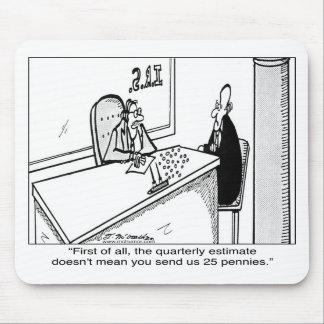 Los impuestos trimestrales no significan 25¢ alfombrillas de raton