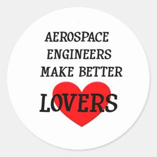 Los ingenieros aeroespaciales hacen a mejores aman etiqueta redonda