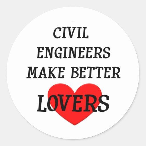 Los ingenieros civiles hacen a mejores amantes etiquetas redondas