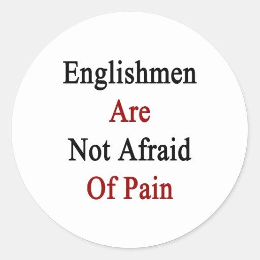 Los ingleses no tienen miedo de dolor pegatina redonda