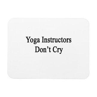 Los instructores de la yoga no lloran iman de vinilo