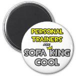 Los instructores personales son rey Cool del sofá Imanes De Nevera