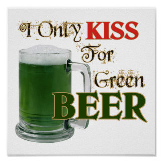 Los irlandeses besan 4 la cerveza - St Patrick Poster