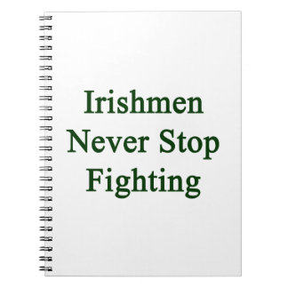 Los irlandeses nunca paran el luchar libro de apuntes con espiral