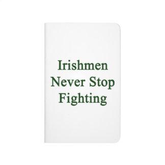 Los irlandeses nunca paran el luchar cuaderno