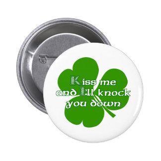 Los irlandeses se besan y le golpearé para tragar pin redondo 5 cm
