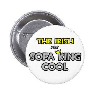 Los irlandeses son rey Cool del sofá Pin Redondo De 2 Pulgadas