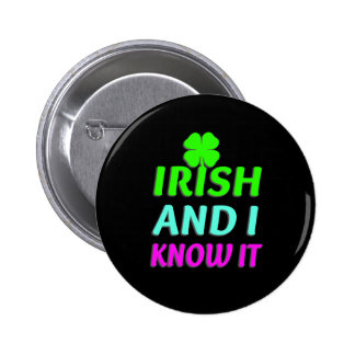Los irlandeses y yo lo sabemos chapa redonda 5 cm